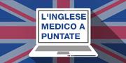 L'inglese medico a puntate